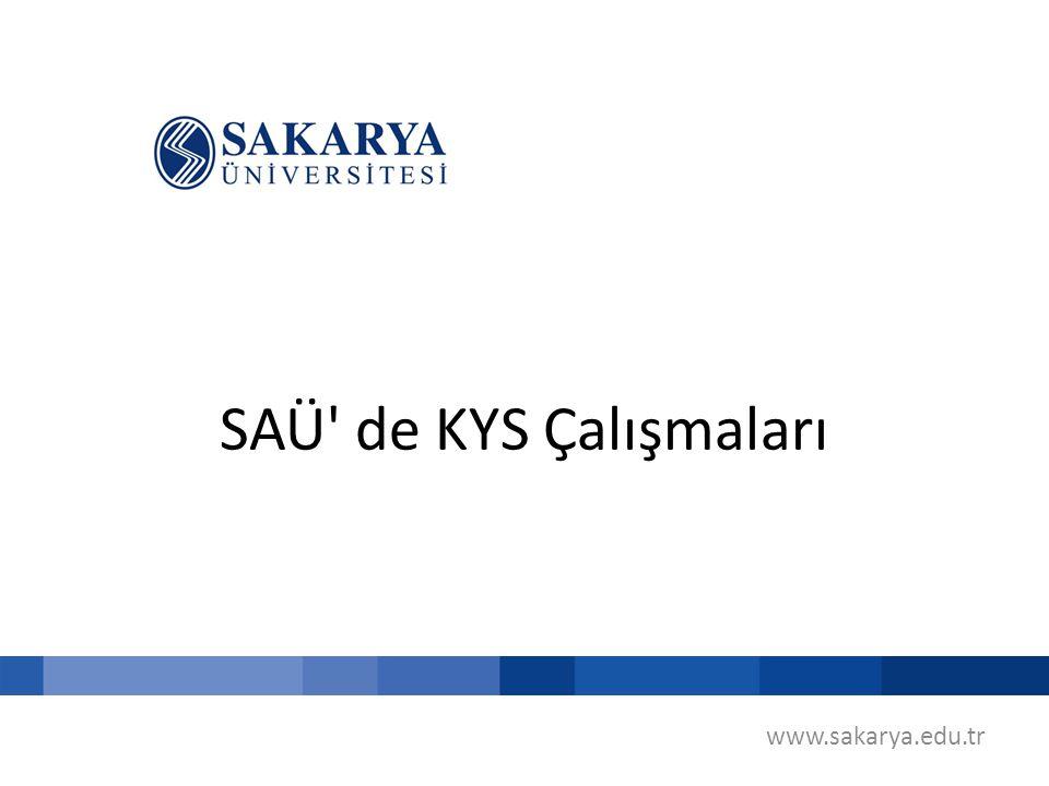 SAÜ de KYS Çalışmaları www.sakarya.edu.tr