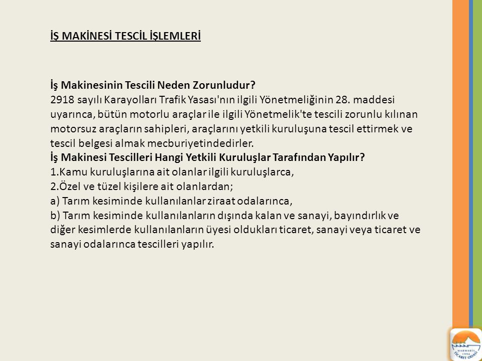 İŞ MAKİNESİ TESCİL İŞLEMLERİ