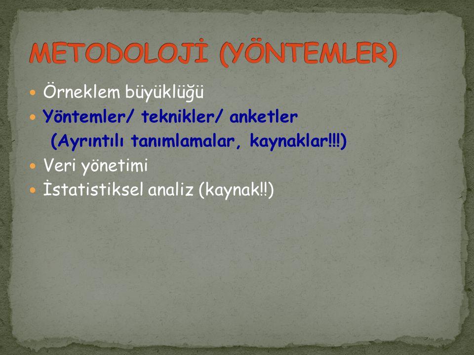 METODOLOJİ (YÖNTEMLER)