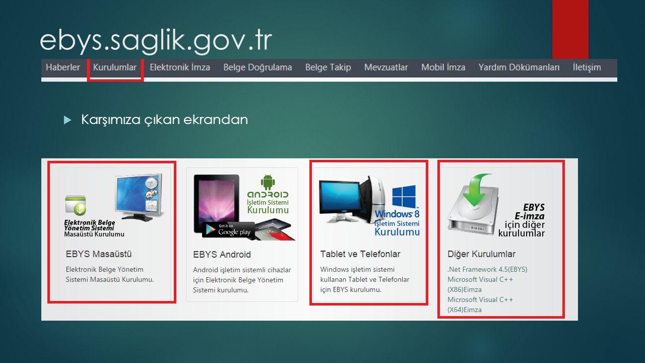ebys.saglik.gov.tr Karşımıza çıkan ekrandan