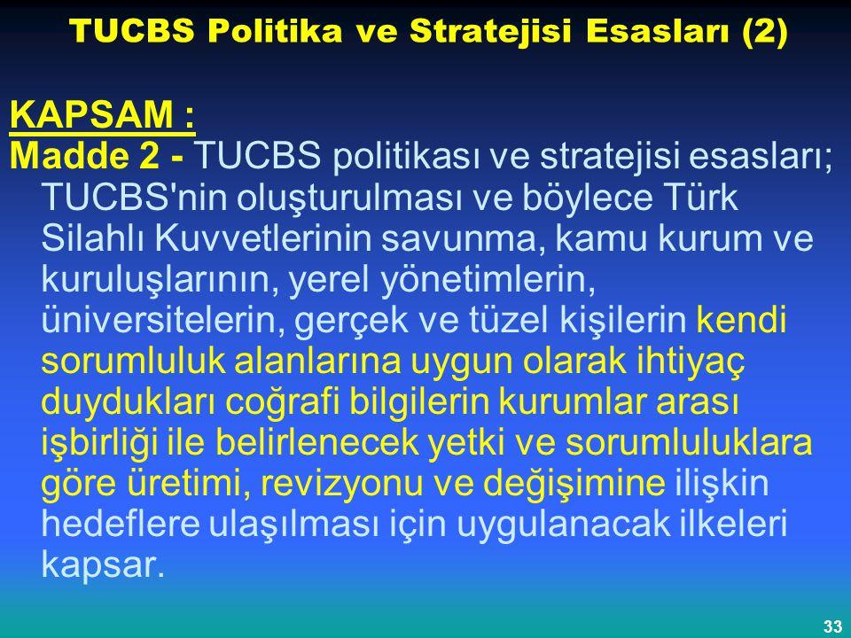 TUCBS Politika ve Stratejisi Esasları (2)