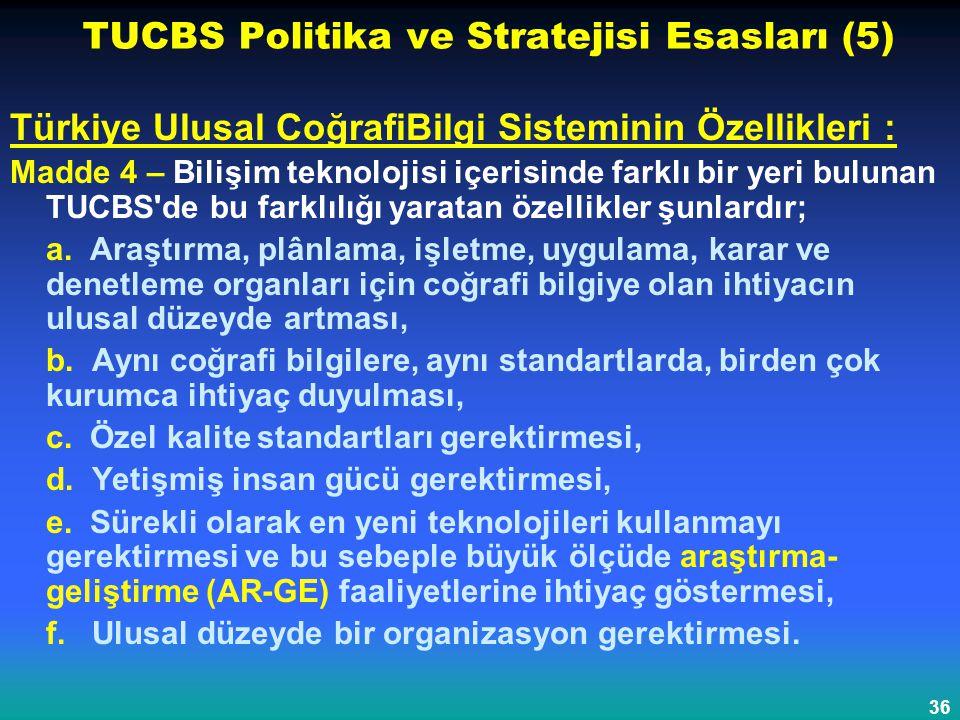 TUCBS Politika ve Stratejisi Esasları (5)