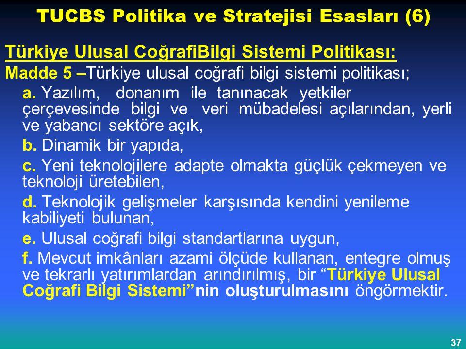 TUCBS Politika ve Stratejisi Esasları (6)