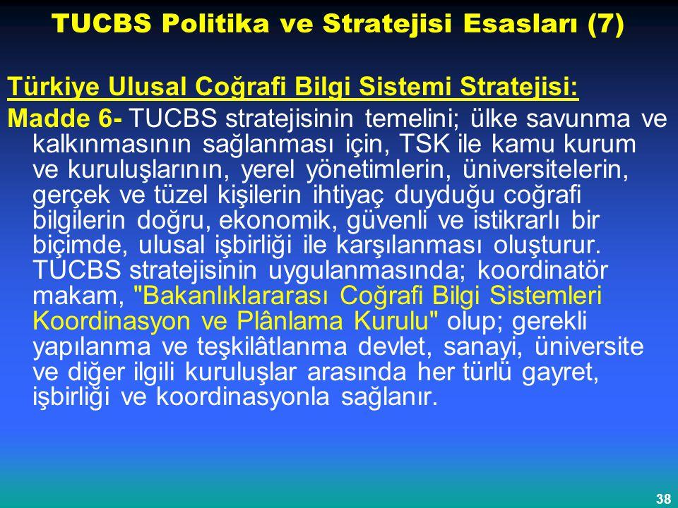TUCBS Politika ve Stratejisi Esasları (7)