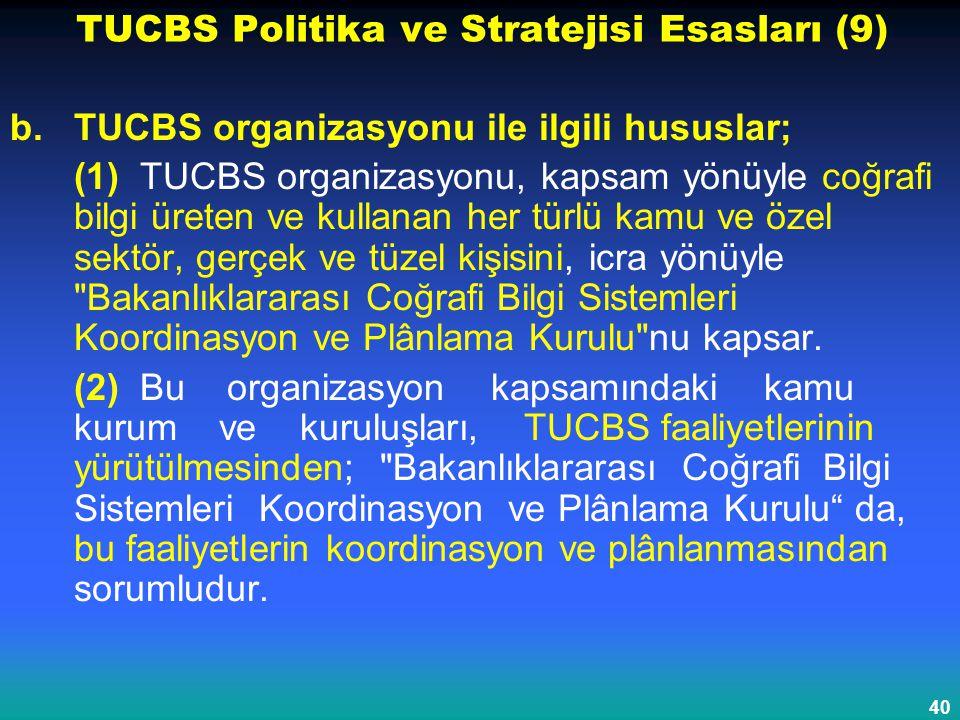 TUCBS Politika ve Stratejisi Esasları (9)