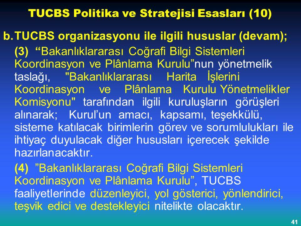 TUCBS Politika ve Stratejisi Esasları (10)