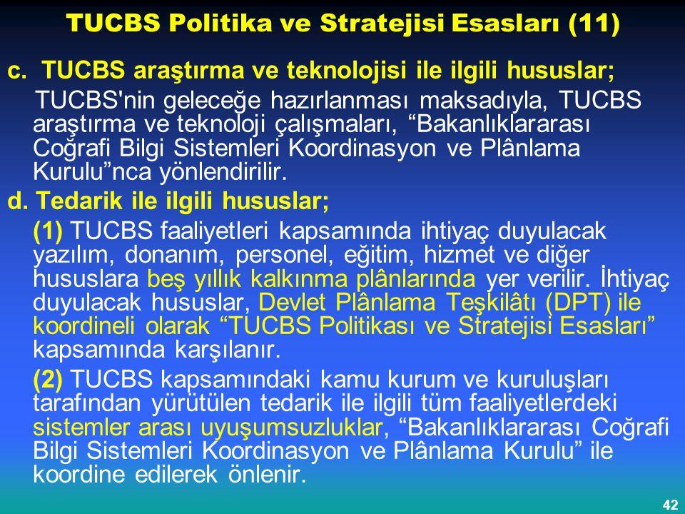 TUCBS Politika ve Stratejisi Esasları (11)