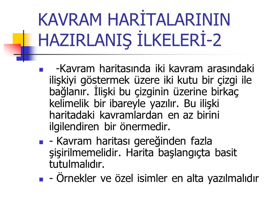 KAVRAM HARİTALARININ HAZIRLANIŞ İLKELERİ-2
