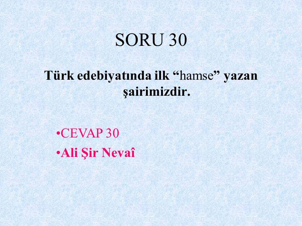 Türk edebiyatında ilk hamse yazan şairimizdir.