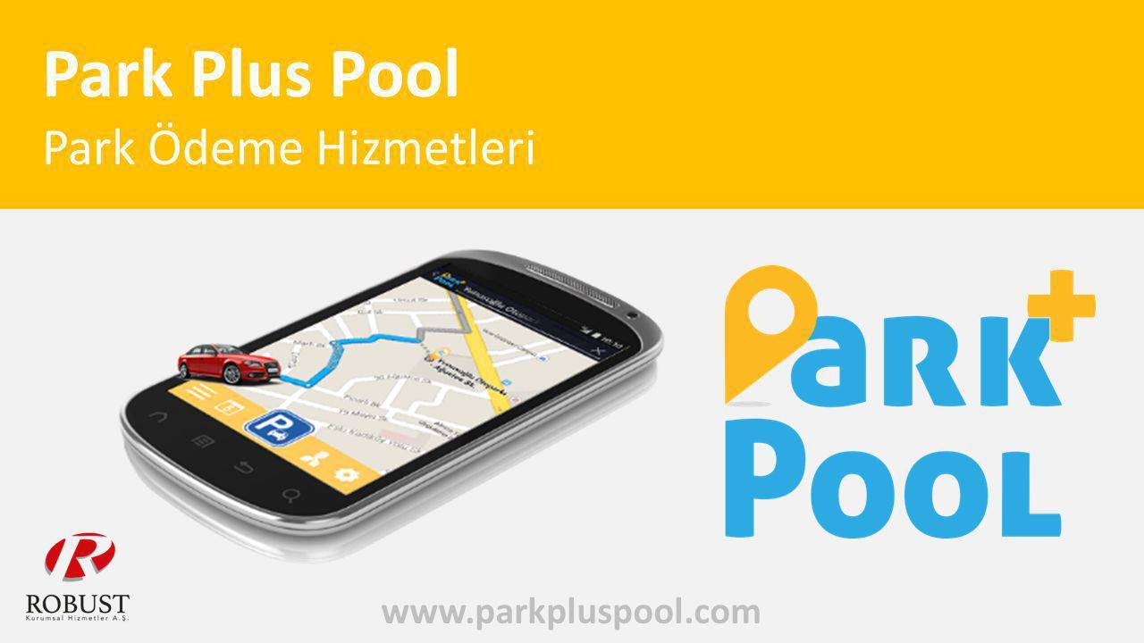 Park Plus Pool Park Ödeme Hizmetleri www.parkpluspool.com