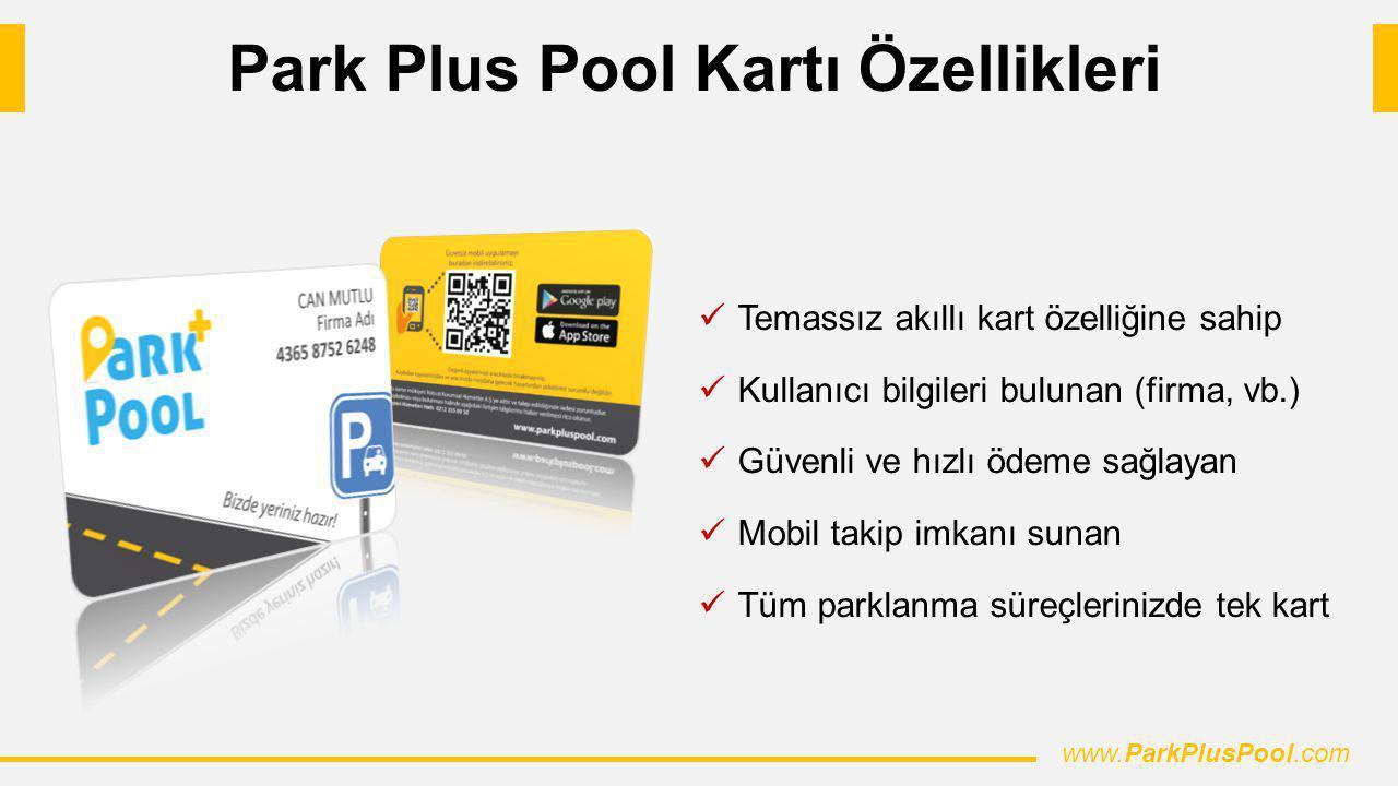 Park Plus Pool Kartı Özellikleri