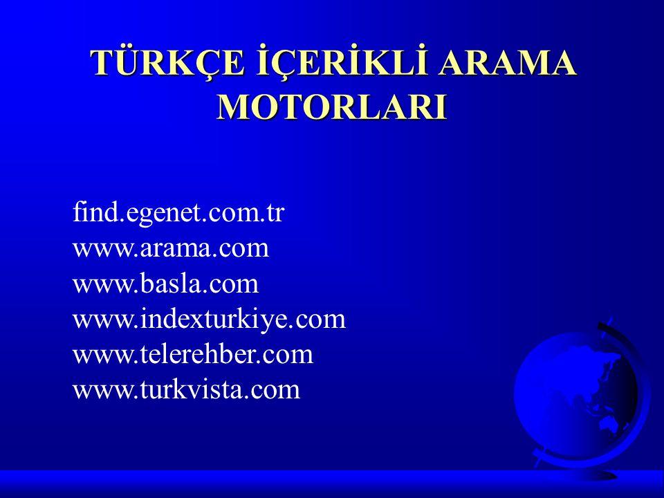 TÜRKÇE İÇERİKLİ ARAMA MOTORLARI
