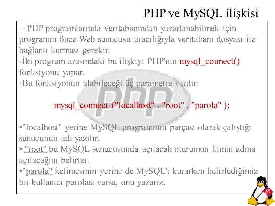 mysql_connect ( localhost , root , parola );