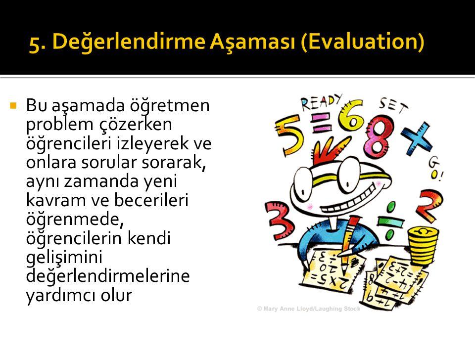 5. Değerlendirme Aşaması (Evaluation)