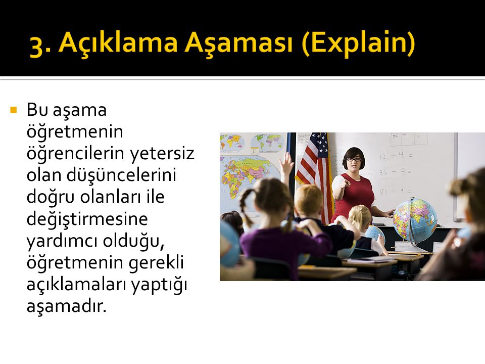 3. Açıklama Aşaması (Explain)