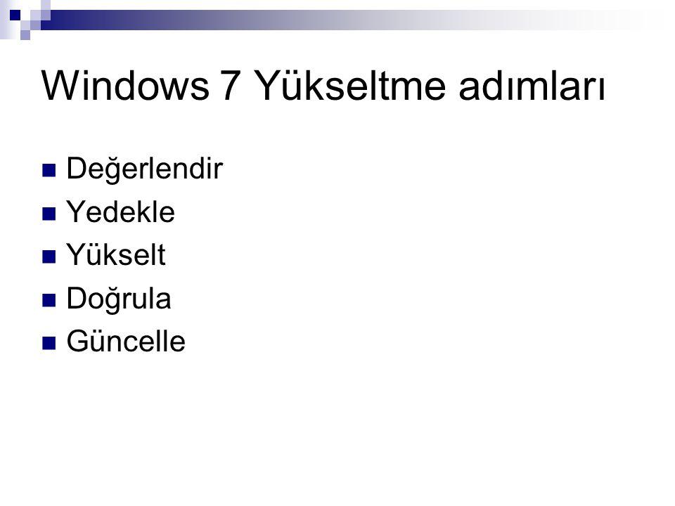 Windows 7 Yükseltme adımları