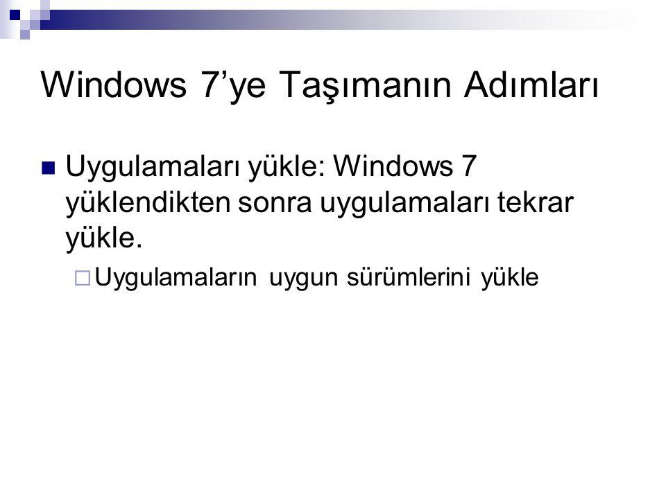 Windows 7'ye Taşımanın Adımları