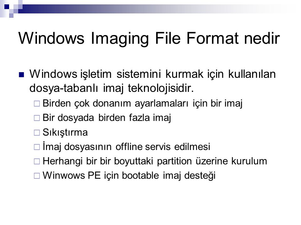 Windows Imaging File Format nedir
