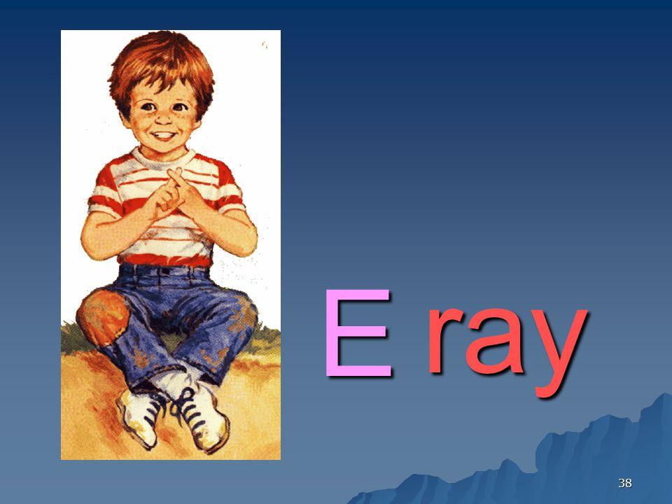 E ray