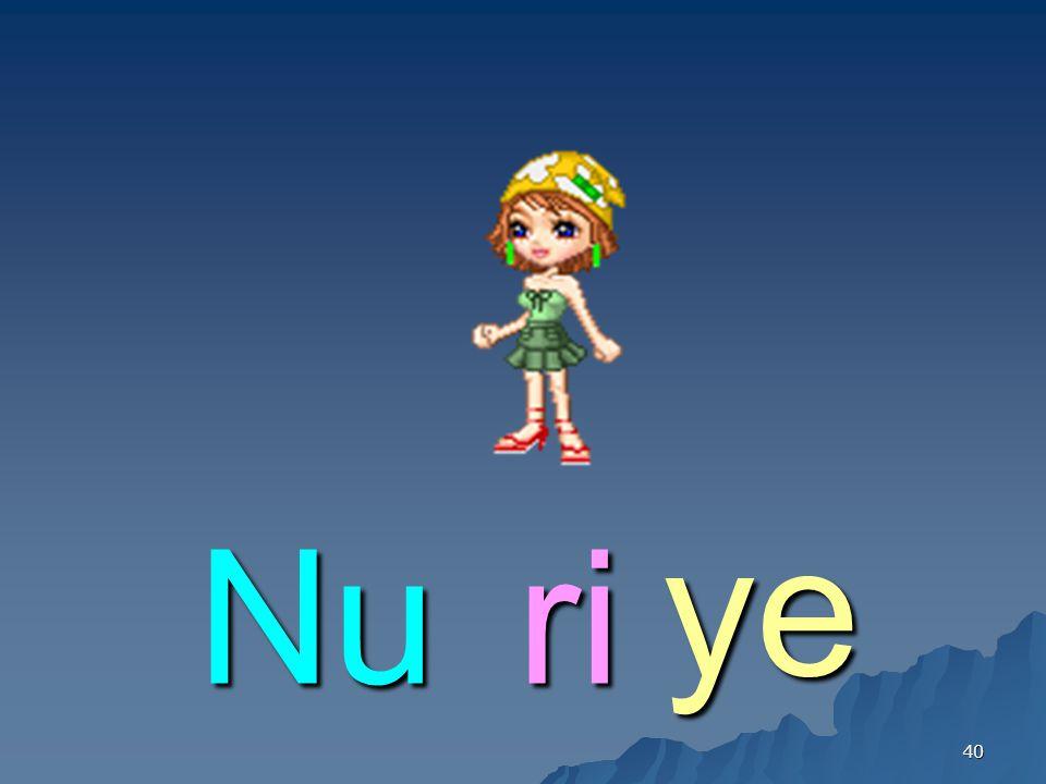 ye Nu ri