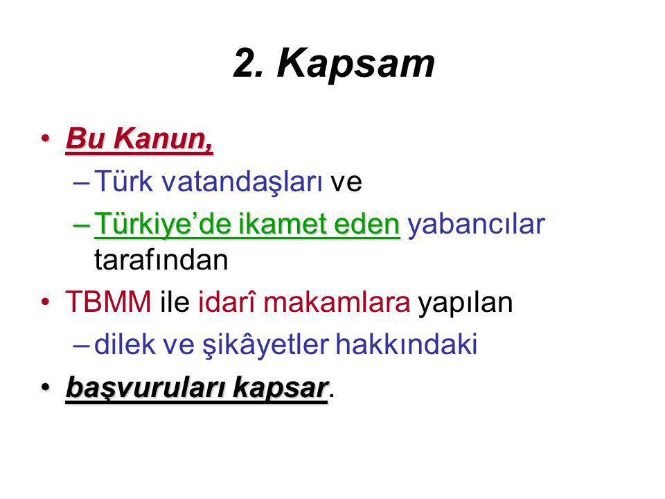 2. Kapsam Bu Kanun, Türk vatandaşları ve
