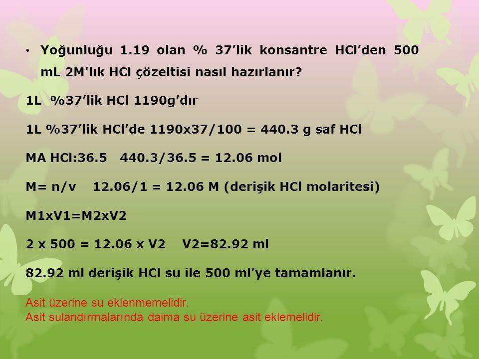 Yoğunluğu 1.19 olan % 37'lik konsantre HCl'den 500 mL 2M'lık HCl çözeltisi nasıl hazırlanır