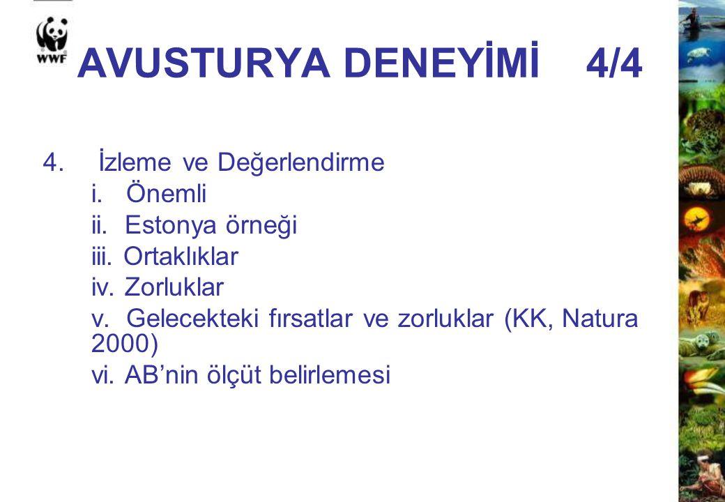 AVUSTURYA DENEYİMİ 4/4 4. İzleme ve Değerlendirme i. Önemli