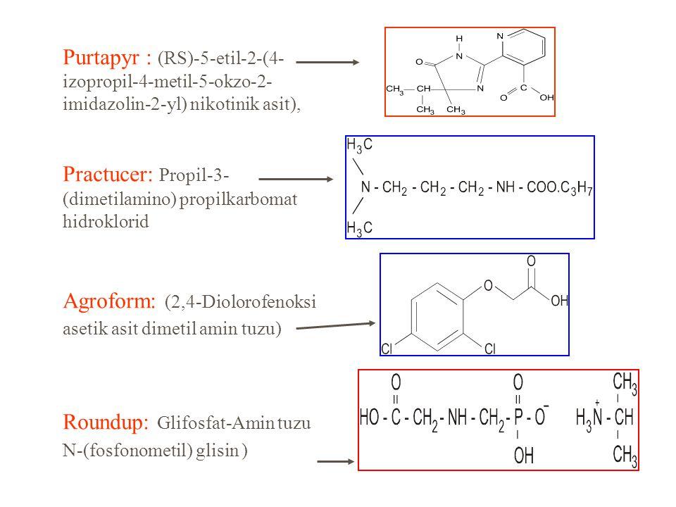 Purtapyr : (RS)-5-etil-2-(4-izopropil-4-metil-5-okzo-2-imidazolin-2-yl) nikotinik asit),