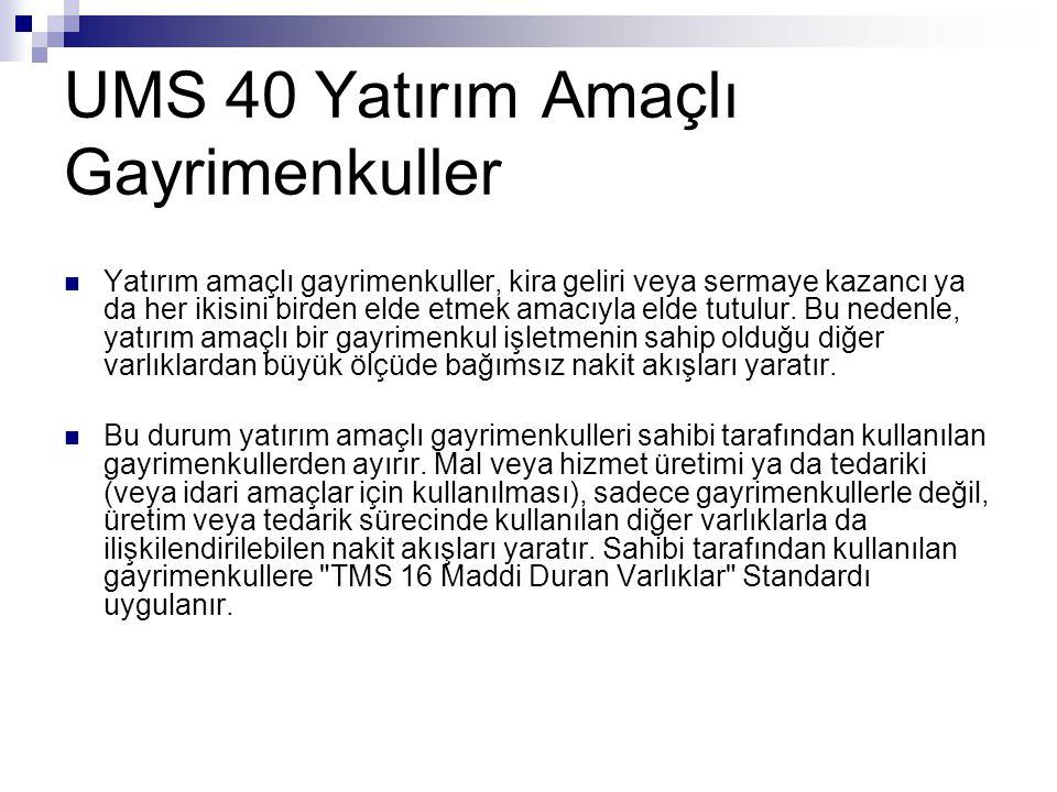 UMS 40 Yatırım Amaçlı Gayrimenkuller