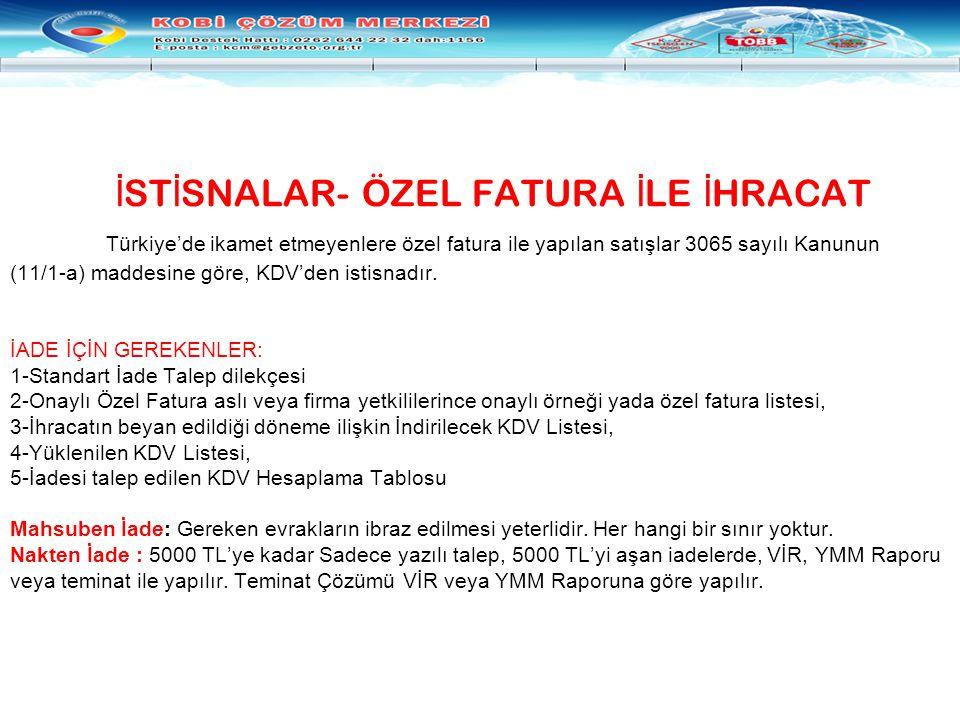 İSTİSNALAR- ÖZEL FATURA İLE İHRACAT