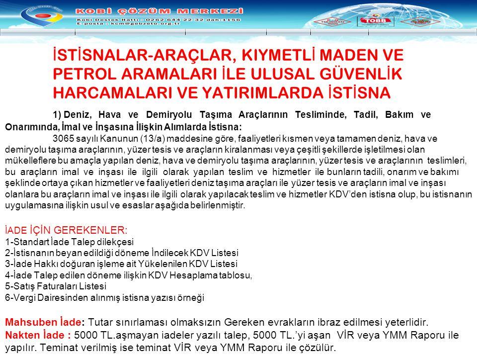 İSTİSNALAR-ARAÇLAR, KIYMETLİ MADEN VE