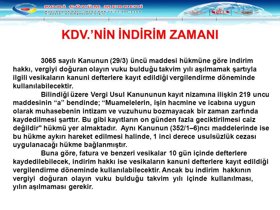 KDV.'NİN İNDİRİM ZAMANI