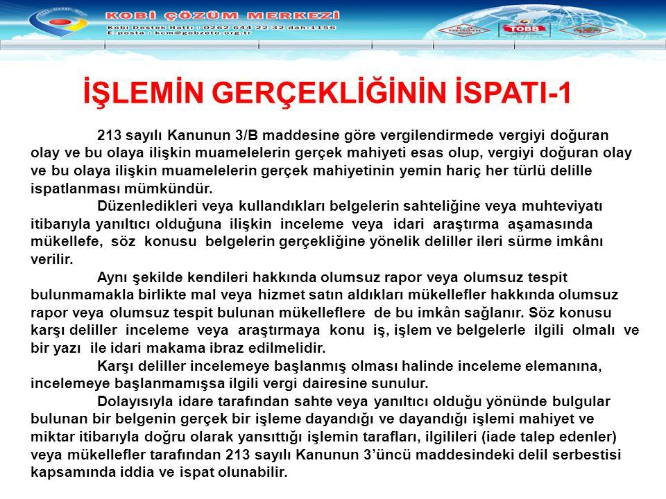 İŞLEMİN GERÇEKLİĞİNİN İSPATI-1