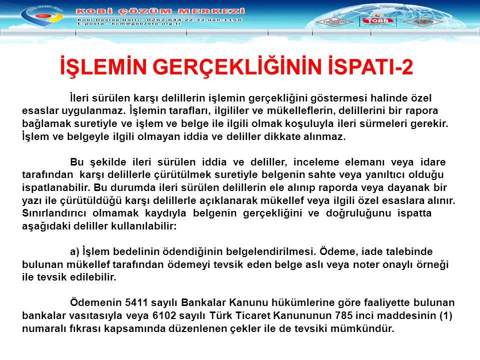 İŞLEMİN GERÇEKLİĞİNİN İSPATI-2