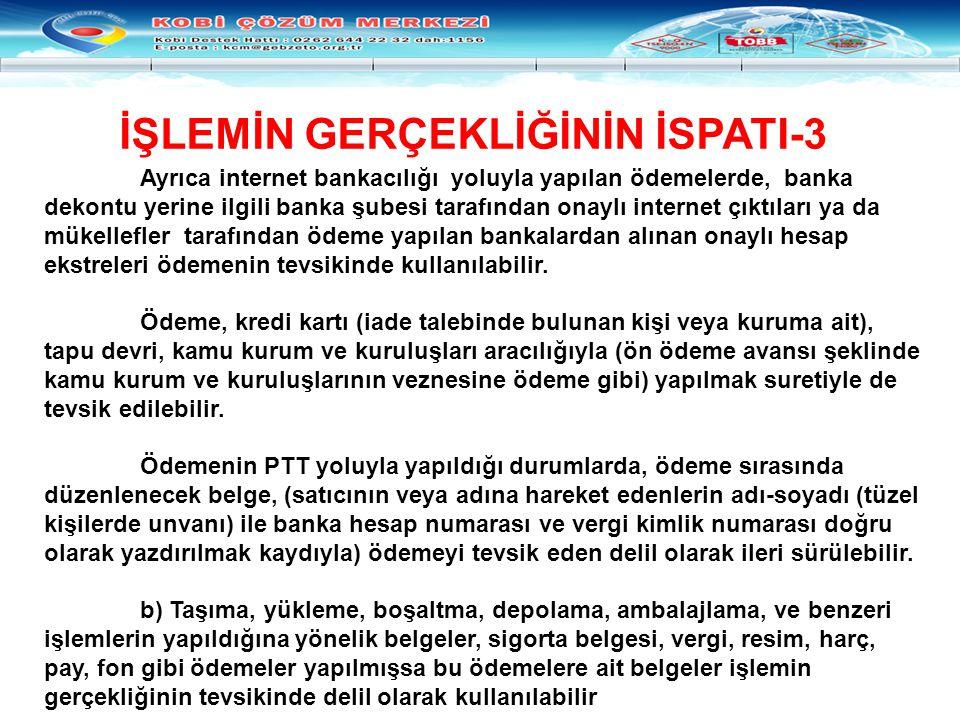 İŞLEMİN GERÇEKLİĞİNİN İSPATI-3
