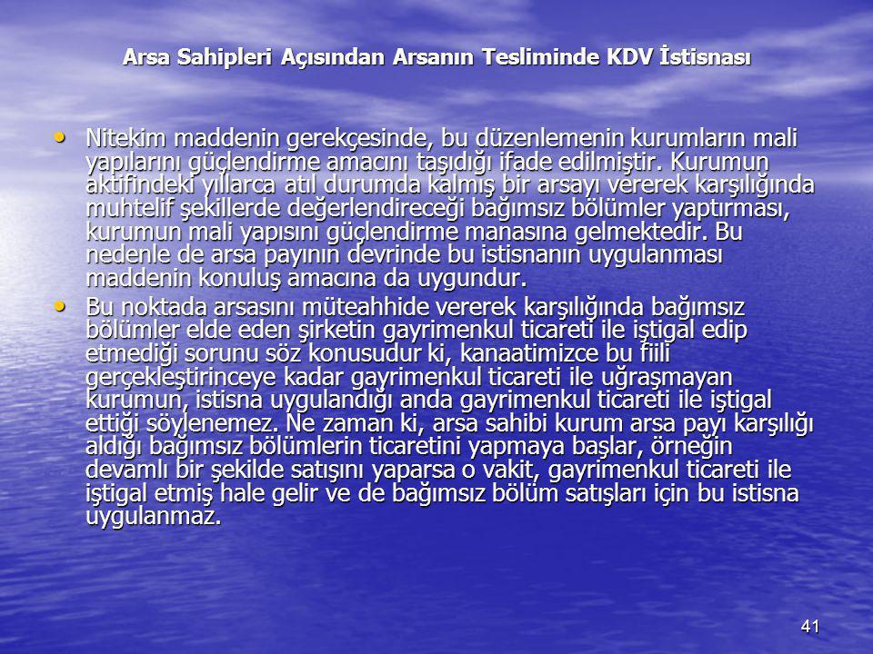 Arsa Sahipleri Açısından Arsanın Tesliminde KDV İstisnası
