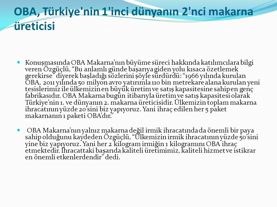 OBA, Türkiye nin 1 inci dünyanın 2 nci makarna üreticisi
