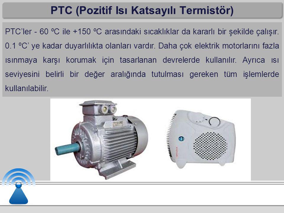 PTC (Pozitif Isı Katsayılı Termistör)
