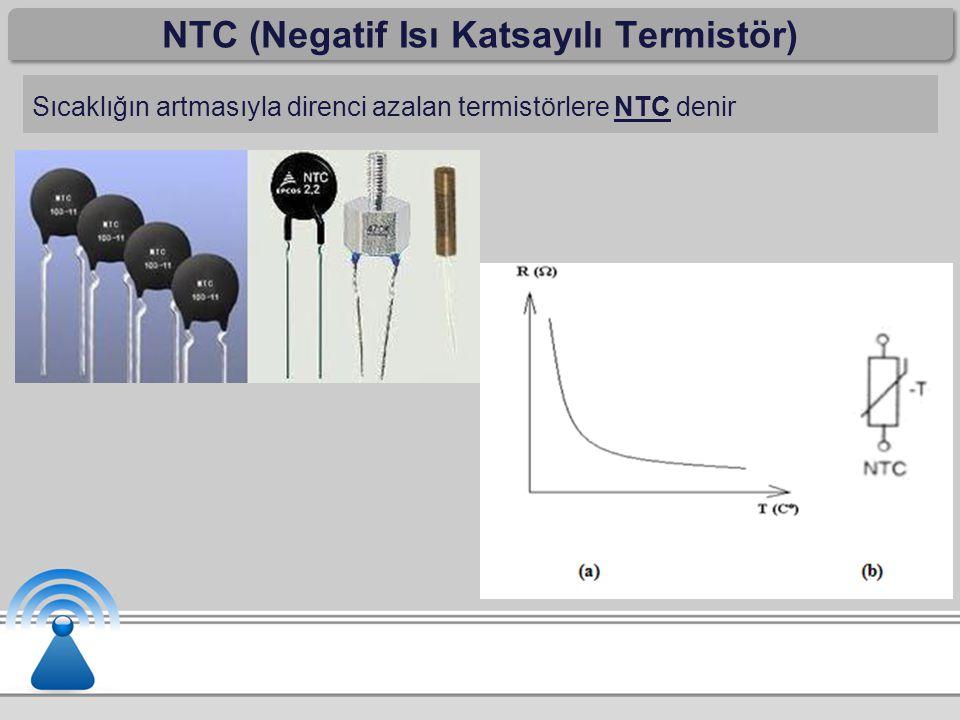 NTC (Negatif Isı Katsayılı Termistör)