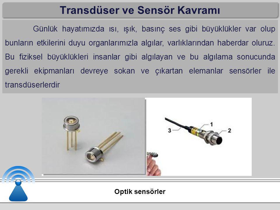 Transdüser ve Sensör Kavramı