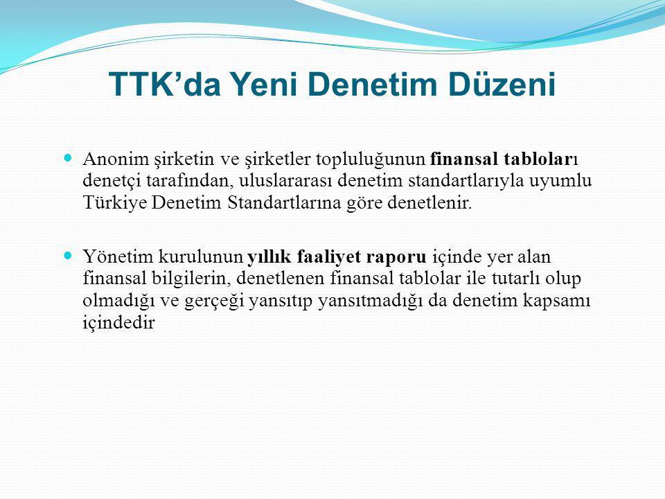 TTK'da Yeni Denetim Düzeni