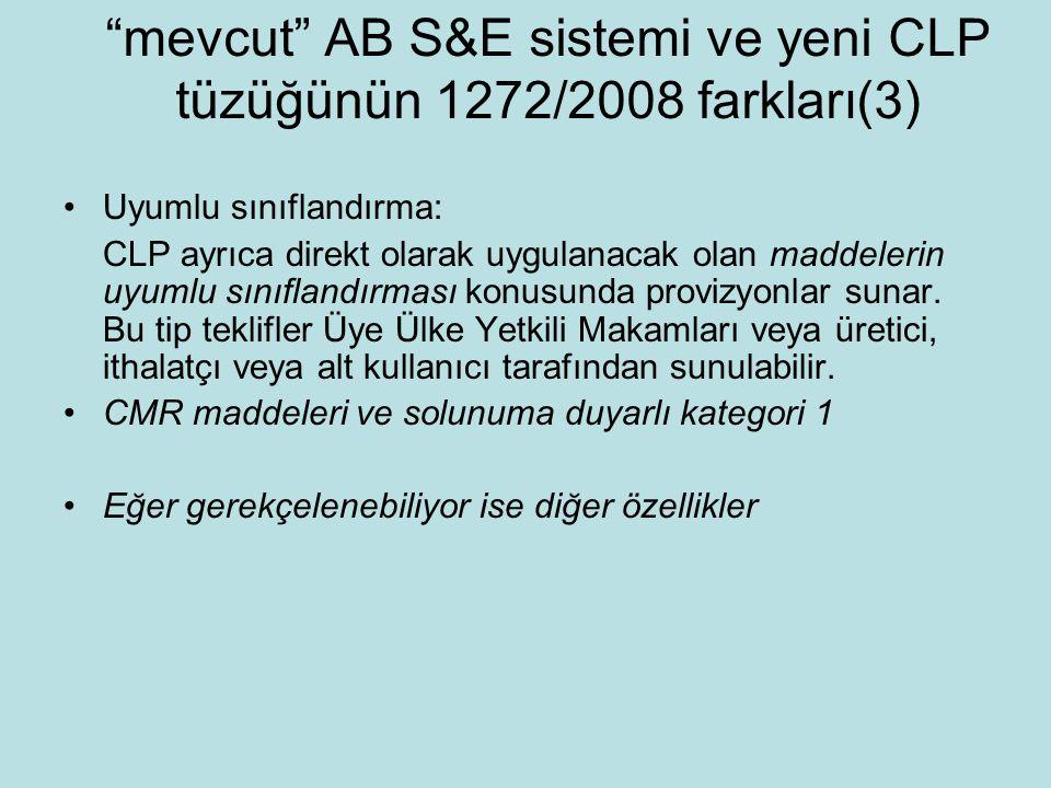 mevcut AB S&E sistemi ve yeni CLP tüzüğünün 1272/2008 farkları(3)