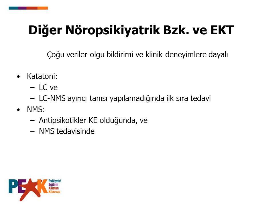 Diğer Nöropsikiyatrik Bzk. ve EKT