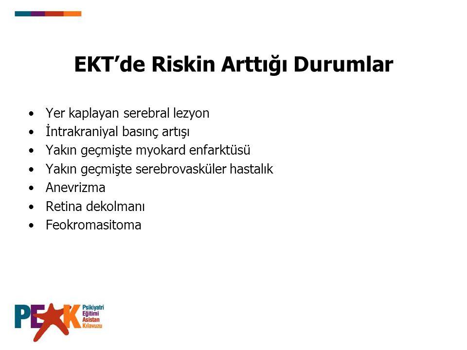 EKT'de Riskin Arttığı Durumlar