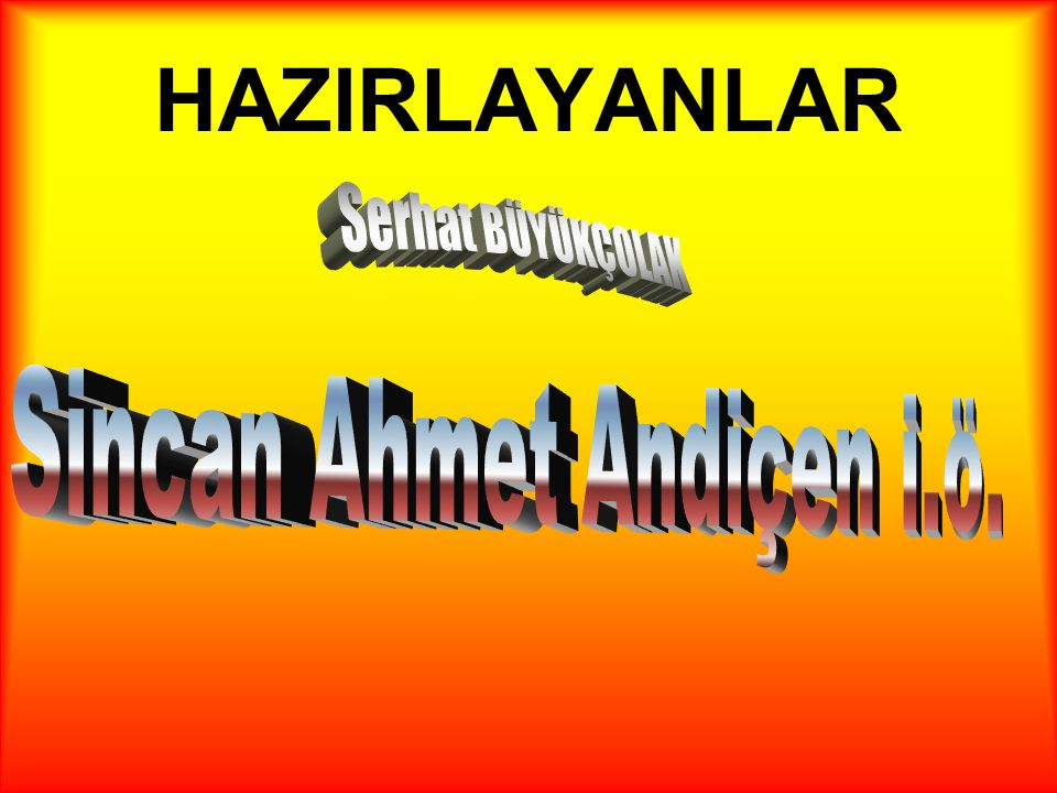 Sincan Ahmet Andiçen i.ö.