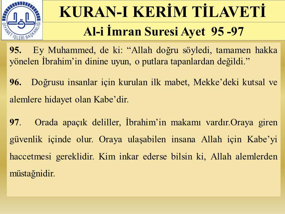 KURAN-I KERİM TİLAVETİ Al-i İmran Suresi Ayet 95 -97