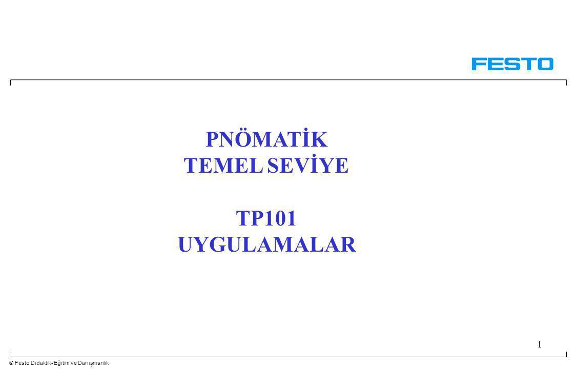 PNÖMATİK TEMEL SEVİYE TP101 UYGULAMALAR