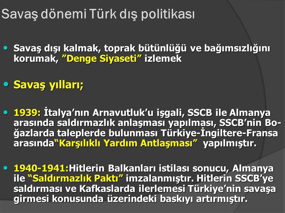 Savaş dönemi Türk dış politikası