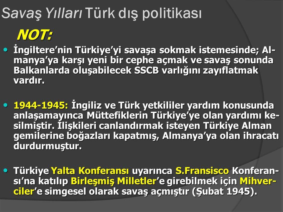 Savaş Yılları Türk dış politikası