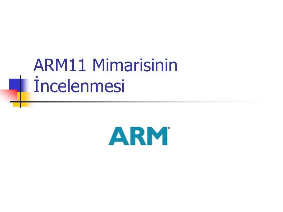 ARM11 Mimarisinin İncelenmesi